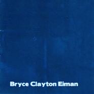 bryce clayton eiman